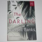 The Darling by RUSSELL BANKS Advance Reader Copy 2004