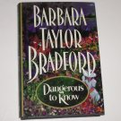 Dangerous to Know by BARBARA TAYLOR BRADFORD Hardcover with Dust Jacket 1995