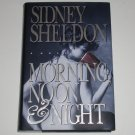 Morning, Noon and Night by SIDNEY SHELDON Hardcover Dust Jacket 1995 First Edition