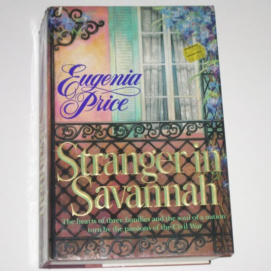 Stranger in Savannah by EUGENIA PRICE Hardcover Dust Jacket 1989 First Edition