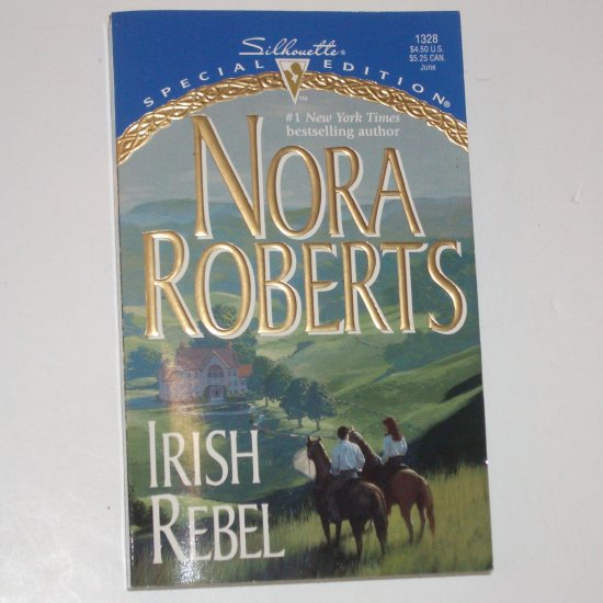 Irish Rebel by NORA ROBERTS Silhouette Special Edition 1328 Jun00