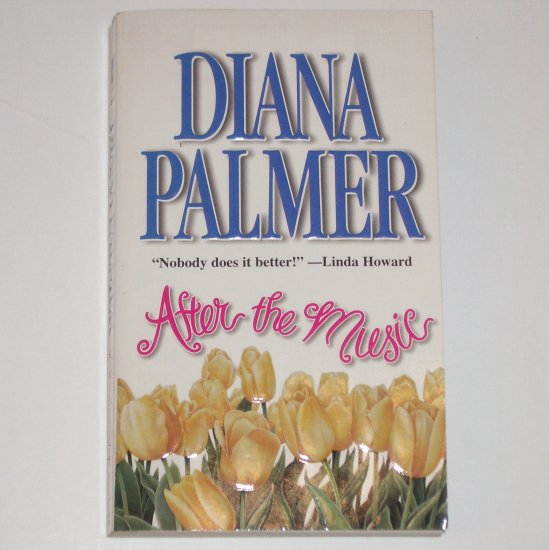 After the Music by DIANA PALMER Romance 1986