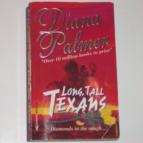 Long, Tall Texans ~ Calhoun, Tyler and Justin by DIANA PALMER 3-in-1 Romance 1994