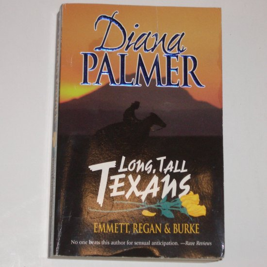 Long, Tall Texans ~ Emmett, Regan & Burke by DIANA PALMER 3-in-1 Romance 1999 Trade Size