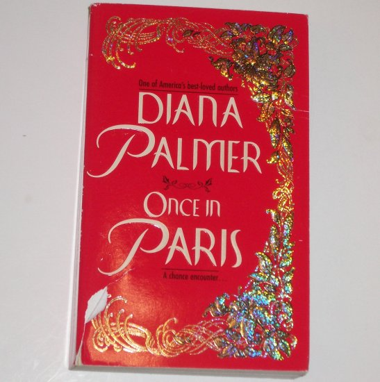 Once in Paris by DIANA PALMER Romance 1998