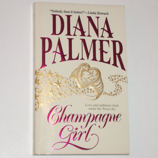 Champagne Girl by DIANA PALMER Romance 1986