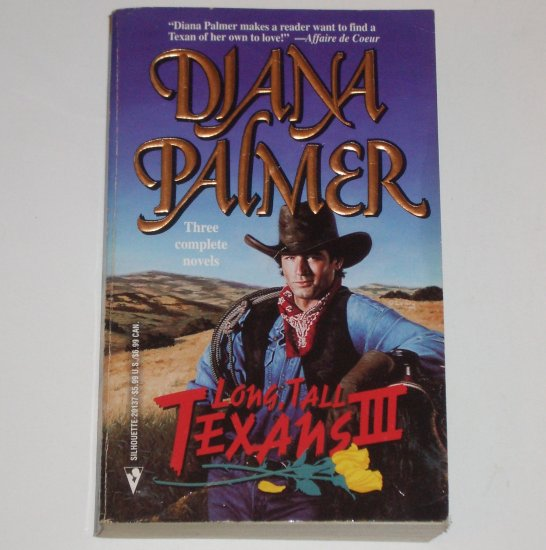 Long, Tall Texans III Harden, Evan and Donavan by DIANA PALMER 3-in-1 Romance 1997