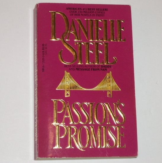 Passion's Promise by DANIELLE STEEL Romance 1985