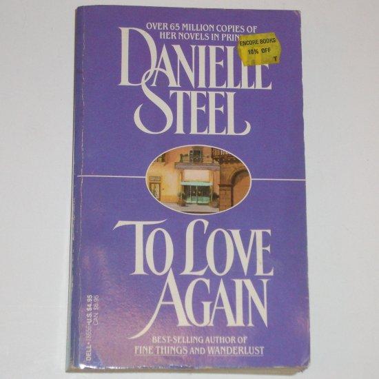 To Love Again by DANIELLE STEEL Romance 1985