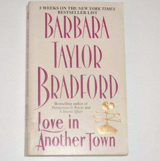 Love in Another Town by BARBARA TAYLOR BRADFORD Romance 1996