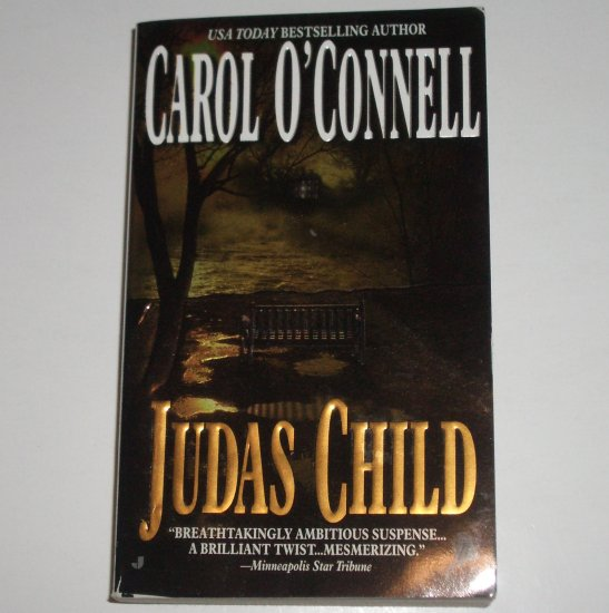 Judas Child by CAROL O'CONNELL Suspense Thriller 1999