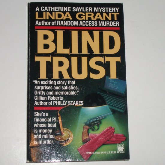 Blind Trust by LINDA GRANT A Catherine Sayler Mystery 1991