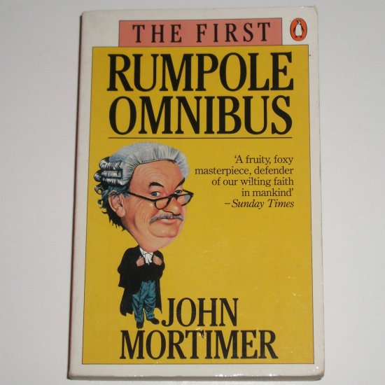 The First Rumpole Omnibus by JOHN MORTIMER Import 1983 Trade Size
