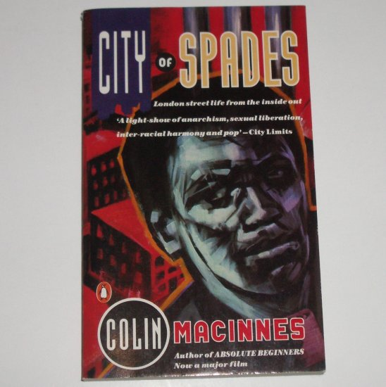 City of Spades by COLIN MacINNES Import 1985