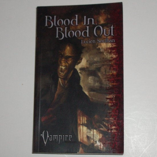 Blood In Blood Out by LUCIEN SOULBAN Dark Vampire Fantasy 2005