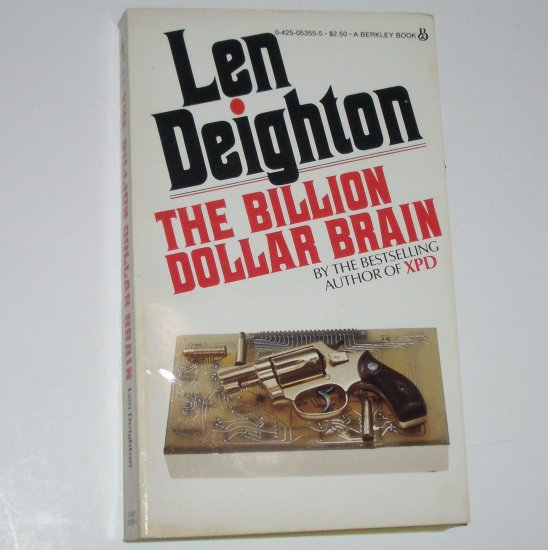 The Billion Dollar Brain by Len Deighton ~ Harry Palmer Espionage Thriller 1981