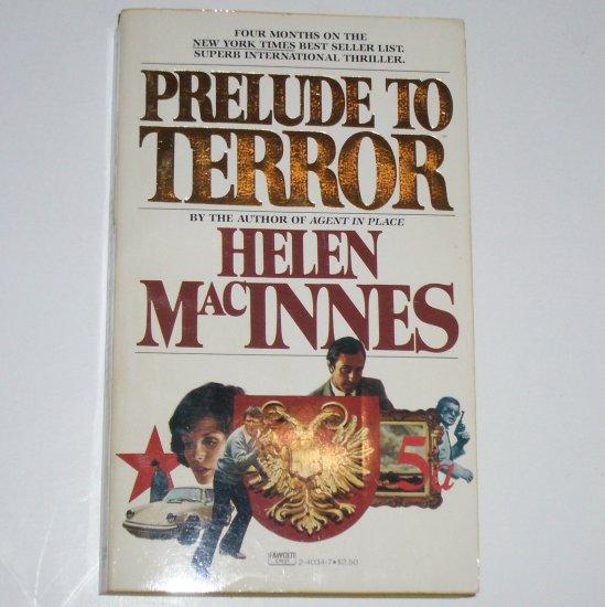Prelude to Terror by HELEN MacINNES Thriller 1978