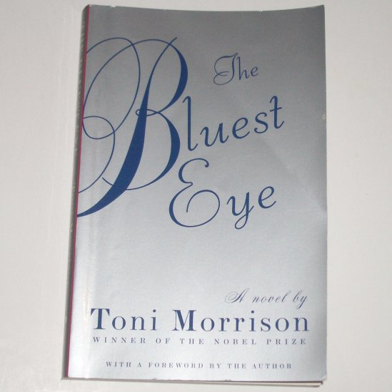 The Bluest Eye by TONI MORRISON Trade Size 2007