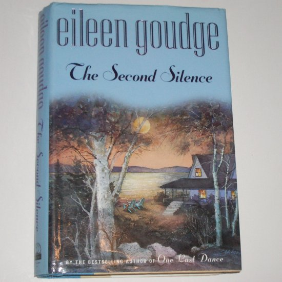 The Second Silence by EILEEN GOUDGE Hardcover with Dust Jacket 2000