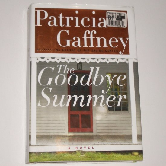 The Goodbye Summer by PATRICIA GAFFNEY Hardcover with Dust Jacket 2004