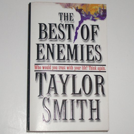 The Best of Enemies by TAYLOR SMITH Romantic Suspense 1997
