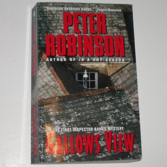 Gallow's View by PETER ROBINSON An Inspector Banks Mystery 1991