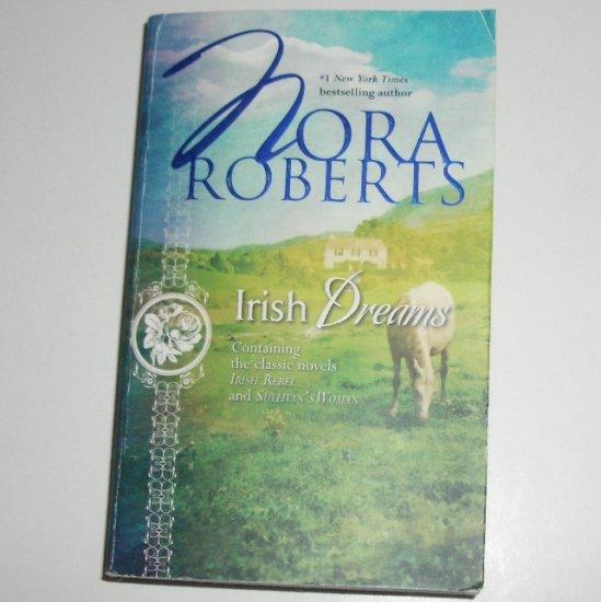 Irish Dreams by Nora Roberts 2-in-1 Romance 2007 Irish Rebel & Sullivan's Woman