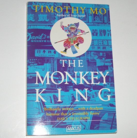 The Monkey King by TIMOTHY MO Trade Size Import 1990