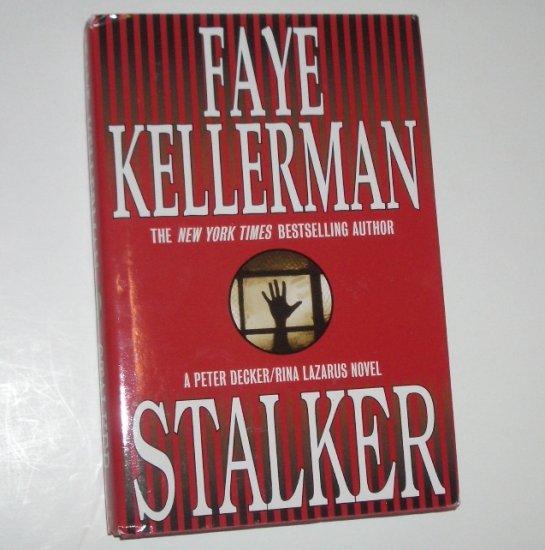 Stalker by FAYE KELLERMAN Hardcover Dust Jacket 2000 A Peter Decker/Rina Lazarus Mystery