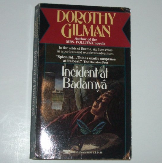 Incident at Badamya by DOROTHY GILMAN Exotic Suspense 1990