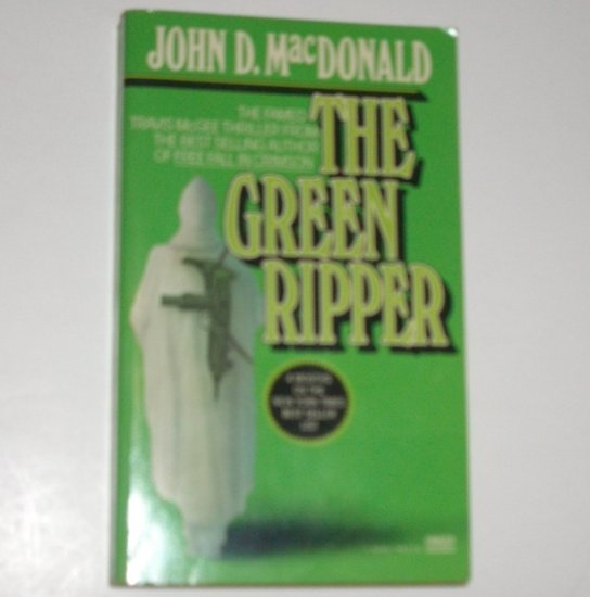 The Green Ripper by JOHN D MacDONALD A Travis McGee Mystery 1980