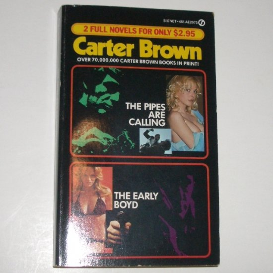 The Pipes are Calling and The Early Boyd by CARTER BROWN Signet Double Mystery 1983