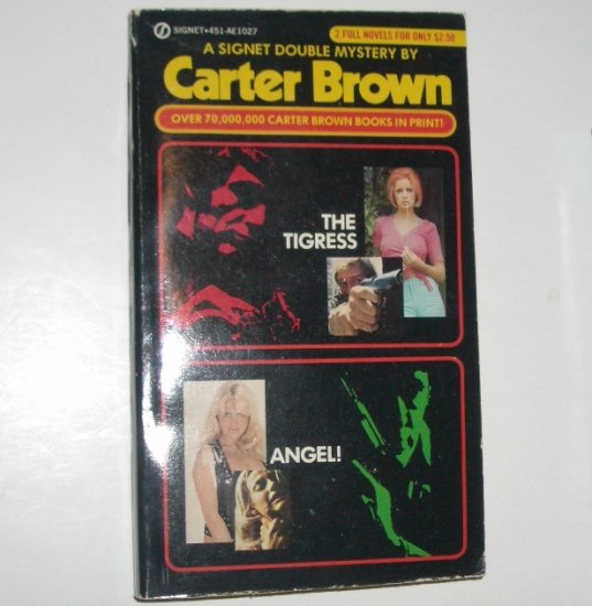 The Tigress and Angel! by CARTER BROWN Signet Double Mystery 1981