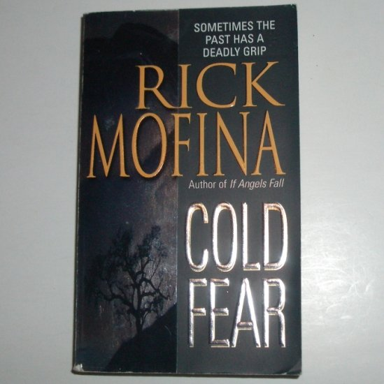 Cold Fear by RICK MOFINA Thriller 2001