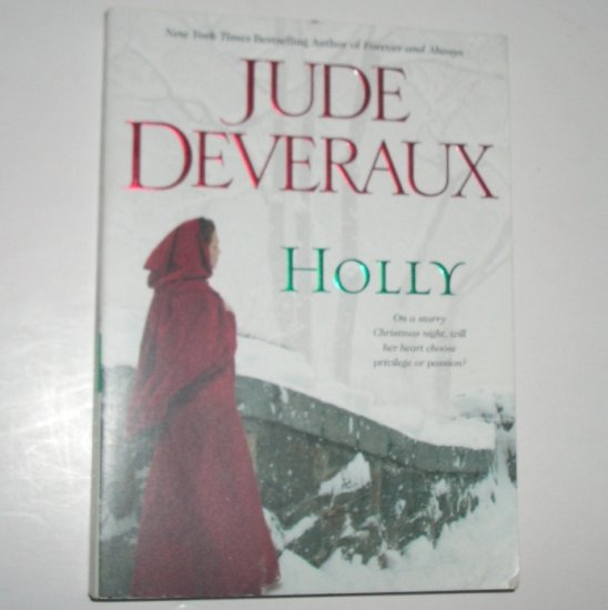 Holly by JUDE DEVERAUX Montgomery / Taggart Series Romance 2003 Trade Size