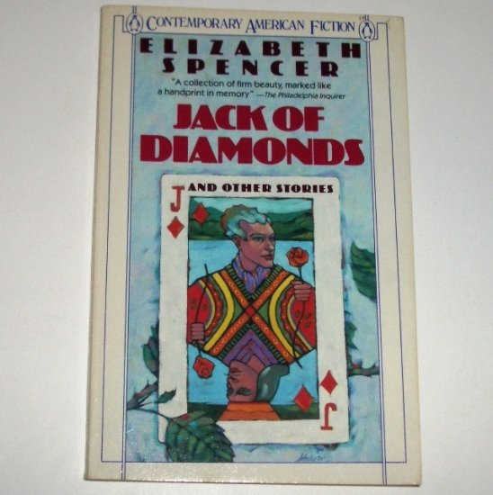 Jack of Diamonds by ELIZABETH SPENCER Short Story Ficiton 1989