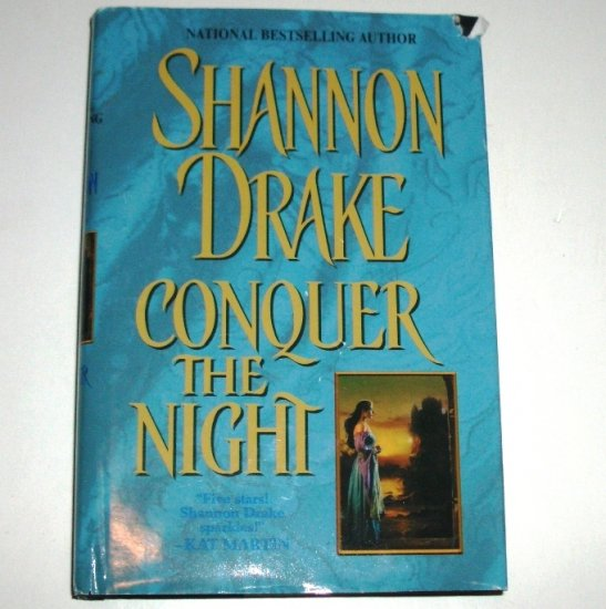 Conquer the Night by SHANNON DRAKE Hardcover with Dust Jacket 2000 Medieval Romance