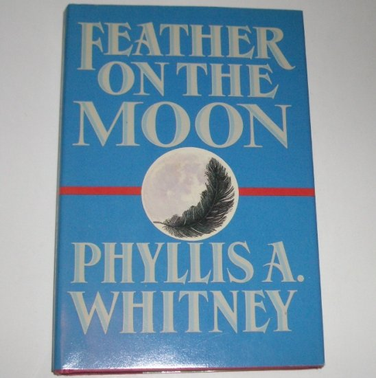 Feather on the Moon by PHYLLIS A WHITNEY Hardcover Dust Jacket 1988