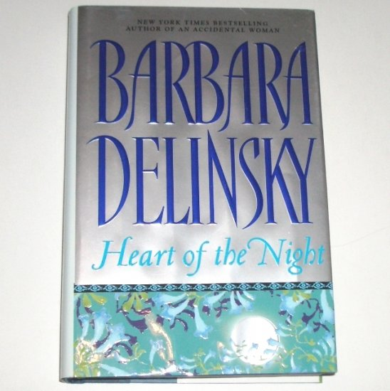 Heart of the Night by BARBARA DELINSKY Hardcover Dust Jacket 2003
