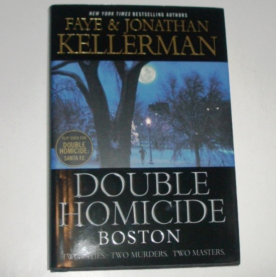 Double Homicide Boston / Santa Fe by FAYE and JONATHAN KELLERMAN Hardcover Dust Jacket 2004