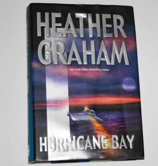 Hurricane Bay by HEATHER GRAHAM Hardcover Dust Jacket 2002