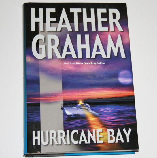 Hurricane Bay by HEATHER GRAHAM Hardcover Dust Jacket 2002 BCE