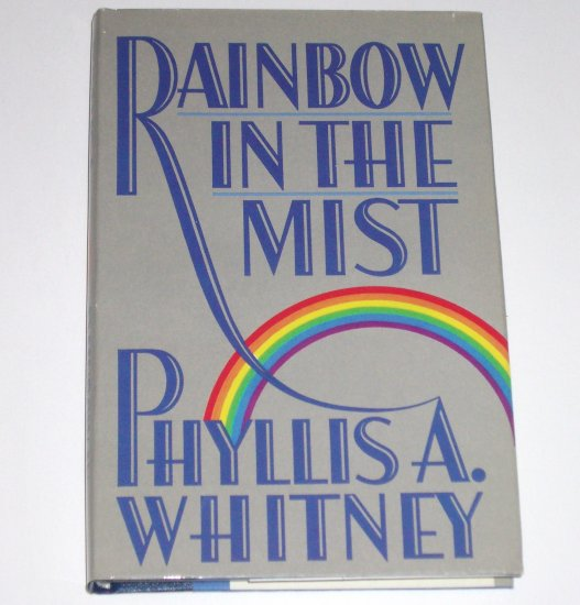 Rainbow in the Mist by PHYLLIS A WHITNEY Hardcover Dust Jacket 1989