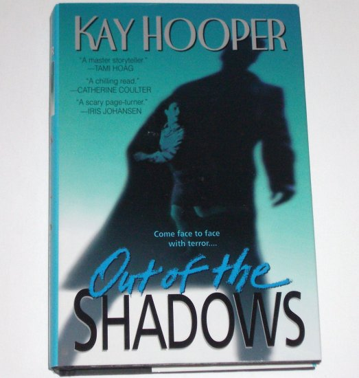 Out of the Shadows by KAY HOOPER Hardcover DJ Noah Bishop Special Crimes Unit Mystery 2000
