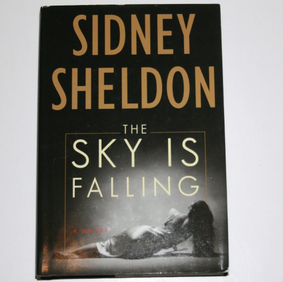 The Sky is Falling by SIDNEY SHELDON Hardcover Dust Jacket 2000