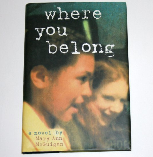 Where You Belong by MARY ANN McGUIGAN Hardcover Dust Jacket 1997