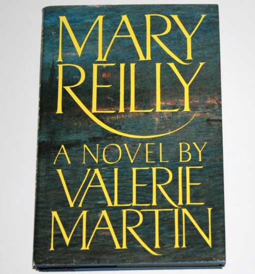 Mary Reilly by VALERIE MARTIN Hardcover Dust Jacket 1990 Horror