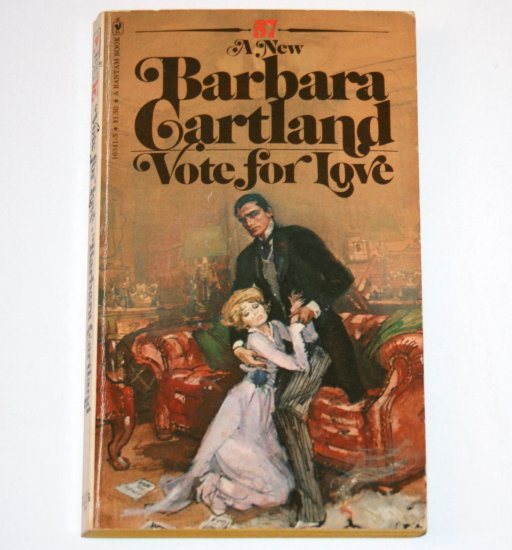 Vote for Love by BARBARA CARTLAND 1977 Bantam Romance No 57