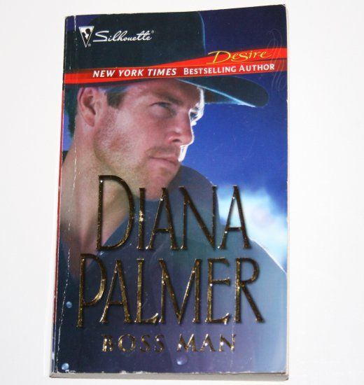 Boss Man by DIANA PALMER Silhouette Desire 1688 2005 Long Tall Texans Series