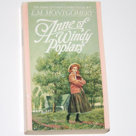 Anne of Windy Poplars by L M MONTGOMERY Children's Book 1992 Anne of Green Gables Series